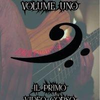 Bassista Completo - Vol. 1 VIDEO - CORSO ONLINE